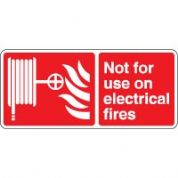 Fire safety sign - Fire Not For Use On 098